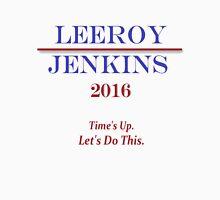 Leeroy Jenkins for President  Long Sleeve T-Shirt