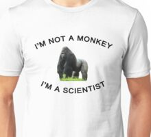 I'm a Scientist! Unisex T-Shirt