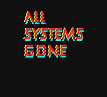 All systems Unisex T-Shirt
