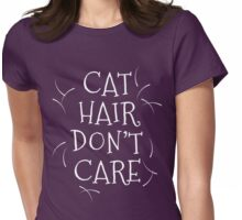 Cat Hair Don't Care Womens Fitted T-Shirt