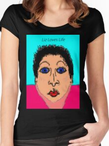 Liz Loves Life Women's Fitted Scoop T-Shirt