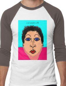 Liz Loves Life Men's Baseball ¾ T-Shirt