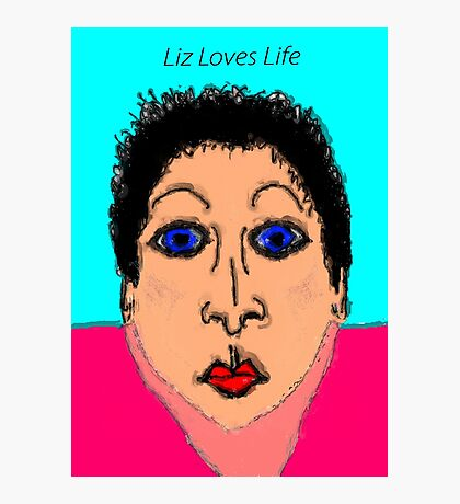 Liz Loves Life Photographic Print