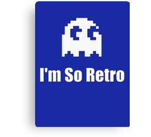 I'm So Retro - Computer Gamer T-Shirt Canvas Print