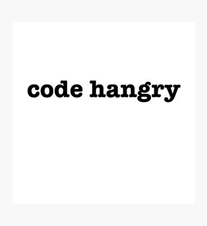 Code Hangry Photographic Print