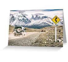 Adventure Road - Torres del Paine, Chile Greeting Card