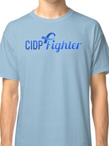 CIDP Fighter - Sideways - CIDP Awareness Classic T-Shirt
