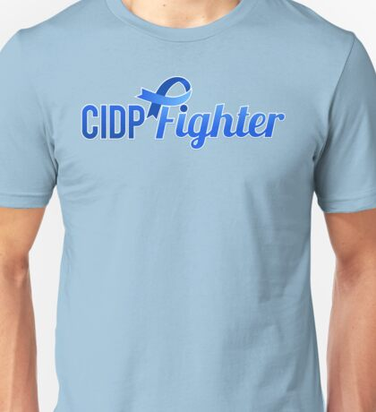 CIDP Fighter - Sideways - CIDP Awareness Unisex T-Shirt