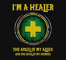 Warcraft - I'm A Healer The Angel Of My Allies And The Devil Of My Enmenies Unisex T-Shirt