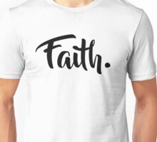 Faith. Tshirt (Black) Unisex T-Shirt