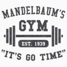 Mandelbaum's Gym by DetourShirts