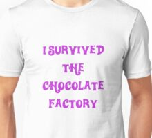 i survived the chocolate factory Unisex T-Shirt