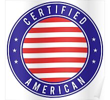Certified American Poster