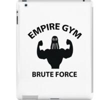 Empire Gym - Brute Force iPad Case/Skin