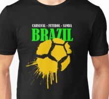 Brazil....Brazil...Brazil... Unisex T-Shirt