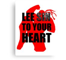 Lee Sin To Your Heart Canvas Print