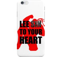Lee Sin To Your Heart iPhone Case/Skin