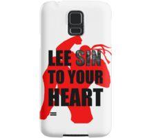 Lee Sin To Your Heart Samsung Galaxy Case/Skin