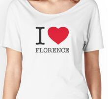 I ♥ FLORENCE Women's Relaxed Fit T-Shirt