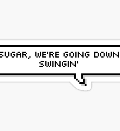 FOB Fall Out Boy Sugar we're going down pixel bubble Sticker
