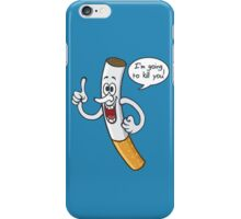 I'm Going To Kill You iPhone Case/Skin