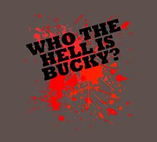Who The Hell Is Bucky? Womens Fitted T-Shirt