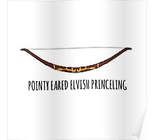 Pointy Eared Elvish Princeling Poster