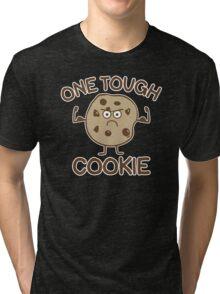 Tough Cookie Tri-blend T-Shirt