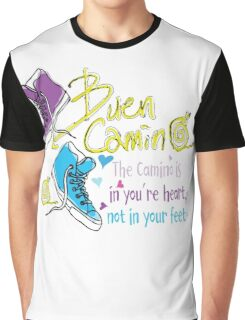 The camino is in you're heart Graphic T-Shirt