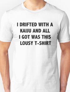 Drifted with a Kaiju Unisex T-Shirt