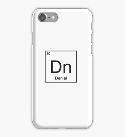 The Element of Denial iPhone Case/Skin