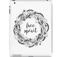 Free Spirit Flower Crown - Typography  iPad Case/Skin