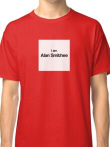 I am Alan Smithee Classic T-Shirt