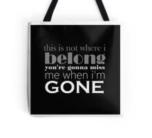 Better Off Dead lyric quote Tote Bag