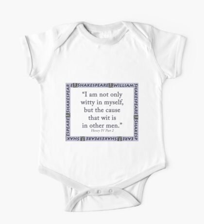 I Am Not Only Witty In Myself - Shakespeare One Piece - Short Sleeve