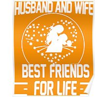 Husband and Wife - Best friends for Life Poster