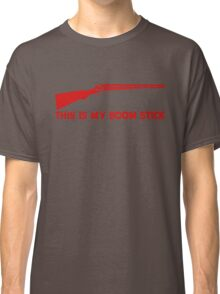 This Is My BOOMSTICK red print Classic T-Shirt