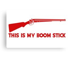 This Is My BOOMSTICK red print Canvas Print