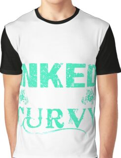 Flirty Dirty Inked and Curvy - Tattoo Lover Graphic T-Shirt