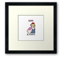 Dope Knope Framed Print