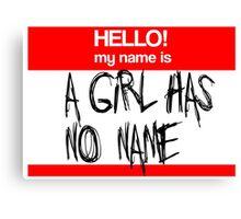 A Girl Has No Name Canvas Print