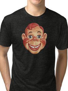 It's Howdy Doody Time! Tri-blend T-Shirt