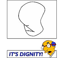 It's Dignity - Simpsons Photographic Print