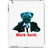 Work hard iPad Case/Skin