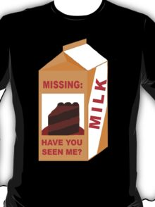 Missing Cake on Milk Carton T-Shirt