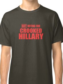 Crooked Hillary Classic T-Shirt