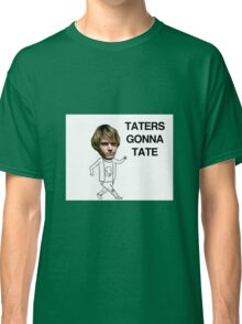 Taters gonna Tate American Horror Story Classic T-Shirt