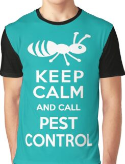 Keep Calm and Call Pest Control Graphic T-Shirt