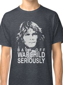 back off warchild Classic T-Shirt