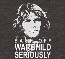 back off warchild Unisex T-Shirt